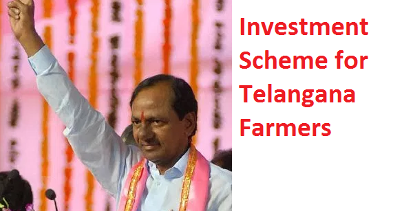 Investment Scheme for Telangana Farmers